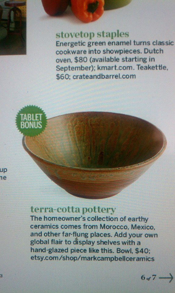 I have a bowl featured in September's issue of This Old House Magazine!
